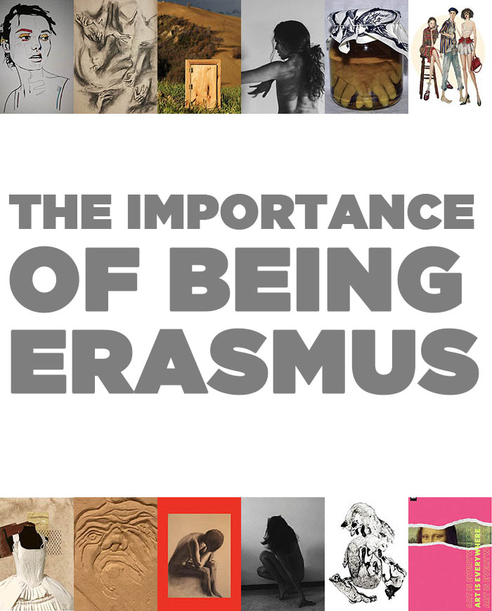 THE IMPORTANCE OF BEING ERASMUS