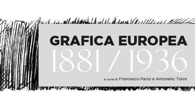 Grafica Europea 1881-1936