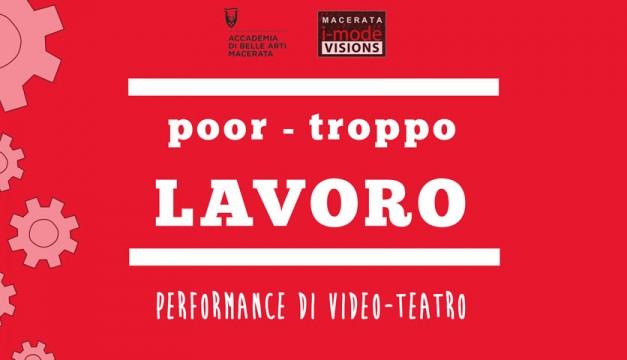 Poor- troppo LAVORO